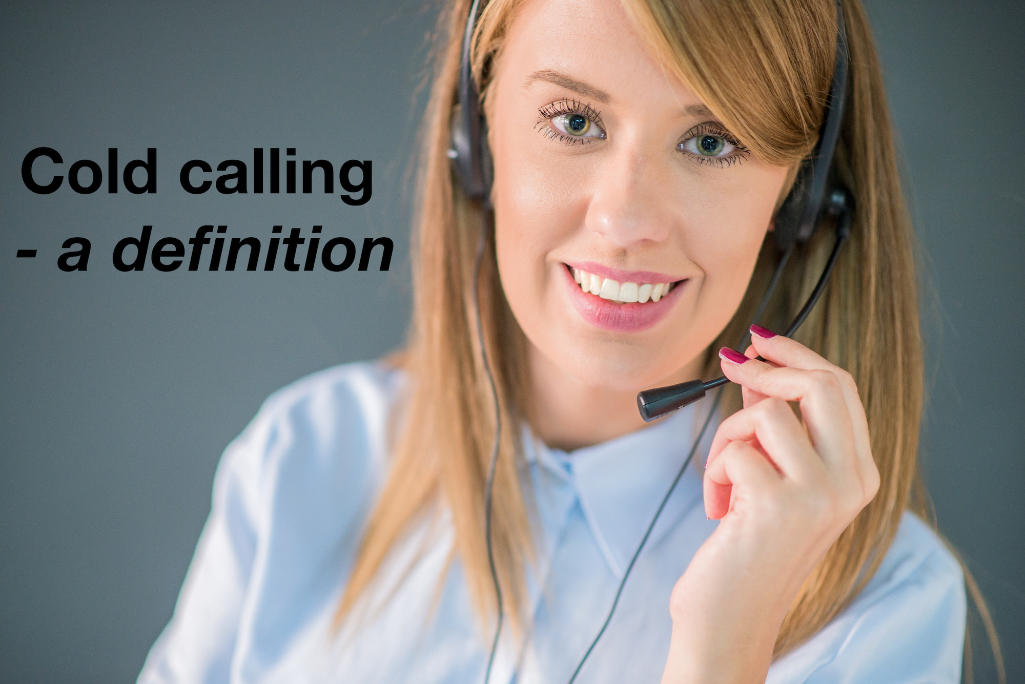 Cold calling - a definition